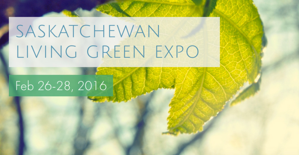 Green Living Expo Saskatchewan